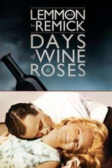 Days of Wine and Roses - Zile cu vin și trandafiri (1962) - filme online