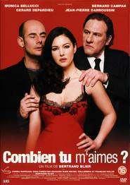 Combien tu m'aimes? (2005) - Filme online