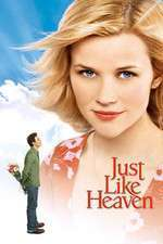 Just Like Heaven - Ca în rai (2005) - filme online