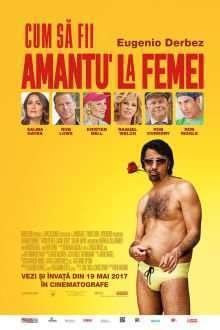 How to Be a Latin Lover - Cum să fii amantu' la femei  (2017) - filme online