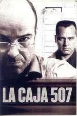 La Caja 507 - Seiful 507 (2002) - filme online