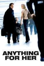 Pour elle - Totul pentru ea (2008) - filme online