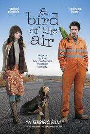 A Bird of the Air (2011)
