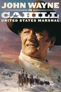 Cahill U.S. Marshal - Șeriful Cahill (1973) - filme online