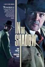 Ve stínu - In the Shadows (2012)