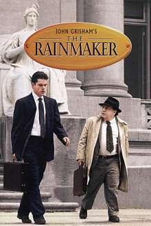 The Rainmaker - Omul care aduce ploaia (1997) - filme online