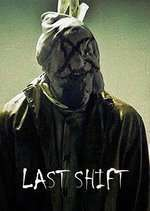 Last Shift (2014) - filme online