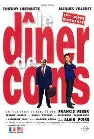 Le dîner de cons – La cină cu un gogoman (1998) – filme online