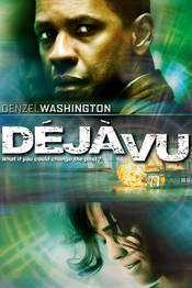 Deja Vu - Dincolo de trecut (2006) - filme online
