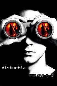 Disturbia - Suspiciunea (2007) - filme online