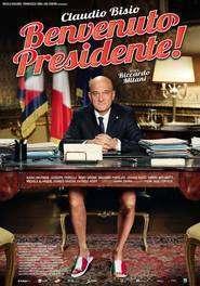 Benvenuto Presidente! (2013) - filme online