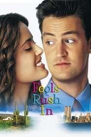 Fools Rush In - Graba strică treaba (1997)