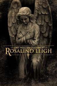 The Last Will and Testament of Rosalind Leigh (2012) – filme online