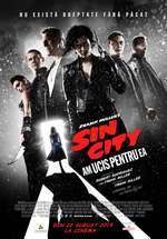 Sin City: A Dame to Kill For – Sin City: Am ucis pentru ea (2014) – filme online