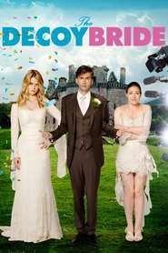 The Decoy Bride - O mireasă momeală (2011)