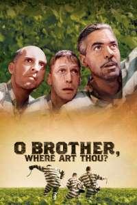 O Brother, Where Art Thou? - Marea hoinăreală (2001)