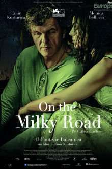On the Milky Road - Pe Calea Lactee (2016)
