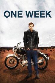 One Week (2008) - O săptămână