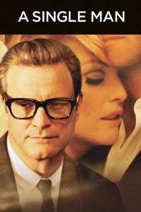 A Single Man - Un om singur (2009) - filme online