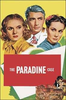 The Paradine Case - Cazul Paradine (1947) - filme online