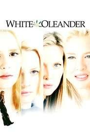 White Oleander (2002) - Dragoste otrăvitoare