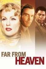 Far from Heaven – Departe de paradis (2002) – filme online