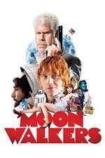 Moonwalkers (2015) - filme online