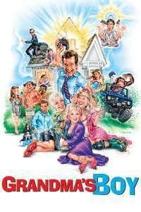 Grandma's Boy – Baiatu' lu' bunica (2006) – filme online