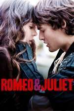 Romeo & Juliet – Romeo şi Julieta (2013)