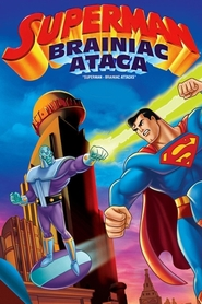 Superman: Brainiac Attacks (2006) – filme online