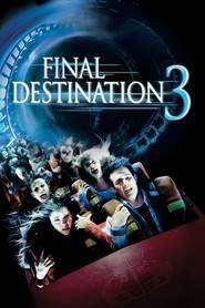 Final Destination 3- Destinaţie finală 3 (2006) - filme online