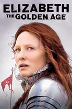 Elizabeth: The Golden Age – Elizabeth: Epoca de aur (2007) – filme online hd
