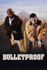 Bulletproof - Antiglonţ (1996)