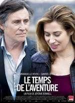 Le temps de l'aventure - Vremea aventurilor (2013)