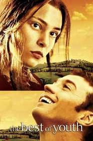 La meglio gioventu - Frumoasa tinerețea mea (2003)