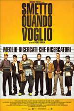 Smetto quando voglio - I Can Quit Whenever I Want  (2014) - filme online