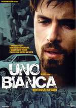 Uno bianca - Printre dușmani (2001) - filme online