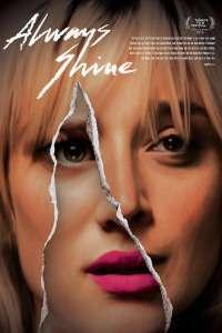 Always Shine (2016) – filme online