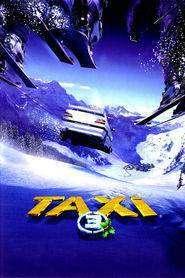 Taxi 3 (2003) – filme online gratis