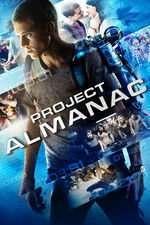 Project Almanac - Proiectul Almanac (2014) - filme online