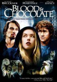 Blood and Chocolate - Pasiune și destin (2007)