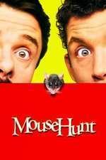 Mouse Hunt - Vânătoarea de şoareci (1997)