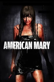 American Mary (2012) – filme online