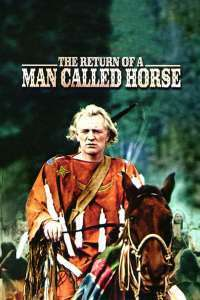 The Return of a Man Called Horse - Întoarcerea la trib (1976)
