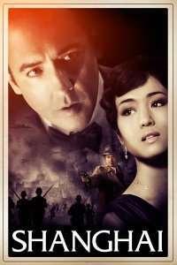 Shanghai (2010) - filme online hd