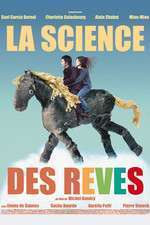 La science des reves - Arta viselor (2006) - filme online
