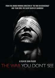 The War You Don't See (2010) - Filme online