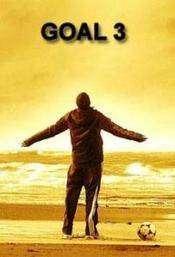 Goal! III (2009) – filme online gratis