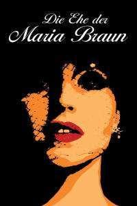 Die Ehe der Maria Braun – Căsătoria Mariei Braun (1979) – filme online