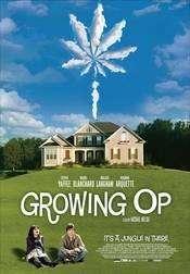 Growing Op (2008) - filme online